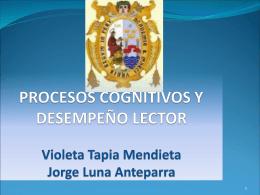 PROCESOS COGNITIVOS Y DESEMPEÑO LECTOR Violeta Tapia