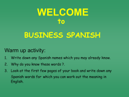 SB1: Welcome to Business Spanish: Greetings 1