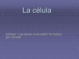Unidad 1. La célula - cepa