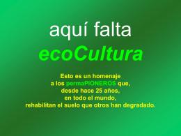 aquí falta ecoCultura presenta . . . Feliciano Pla-Xiberta