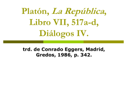 Platón, La República, Libro VII, 517a-d, Diálogos IV.