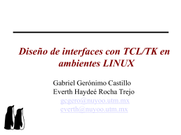 Diseño de interfaces con TCL/TK en ambiente LINUX
