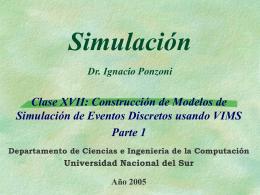 Simulación 47 Prof. Dr. Ignacio Ponzoni Distribuciones