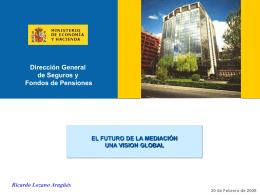 Ponencia del Director General de Seguros, Sr. Lozano