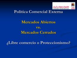 Libre comercio o Proteccionismo?