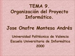 9. Organización del proyecto informático.