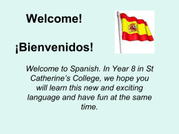 Welcome to the Spanish Department St