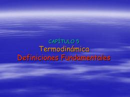 TERMO2005 CAP5 – Definiciones fundamentales