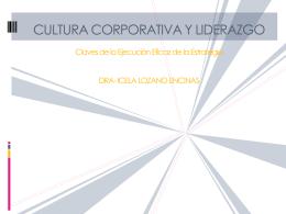 Cultura Corporativa y Liderazgo: Claves de la Ejecución Eficaz de la
