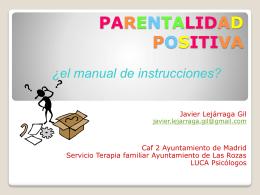 Parentalidad Positiva. ¿El manual de instrucciones?.