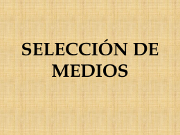 SELECCIÓN DE MEDIOS