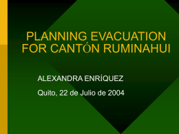 PLANNING EVACUATION FOR CANTÓN RUMINAHUI