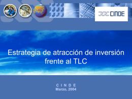 Estrategia de atracción de inversión frente al TLC