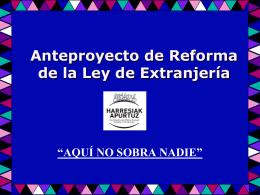 Power Point sobre el proyecto de ley de extranjería