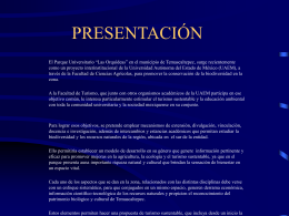 """Presentación """"Parque universitario `Las Orquídeas` en"""
