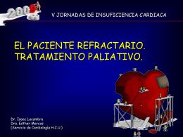 I. Lacambra Blasco y Esther Marcos Blanco El paciente refractario