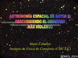 EL UNIVERSO MÁS CALIENTE VISTO DESDE EL ESPACIO