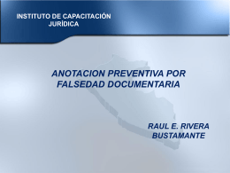 ANOTACION PREVENTIVA POR FALSEDAD DOCUMENTARIA