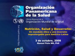 Manuel Peña Nutrición, Salud y Desarrollo: Una inversión
