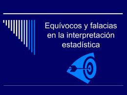 Equívocos y falacias en la interpretación estadística