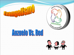 Evangelismo anzuelo vs Red - Ministerio Personal y Grupos