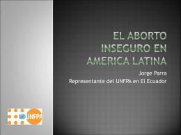 Situación actual del aborto inseguro en América Latina y el Caribe