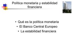 El BCE y la política monetaria - E