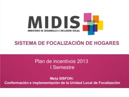 + Descargar Presentación Plan de Incentivos 2013