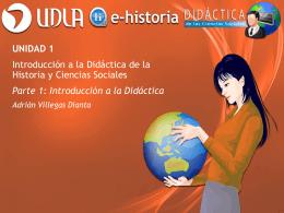 Unidad 1 - Introducción a la Didáctica de la Historia y - E