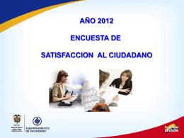 año 2012 encuesta de satisfaccion al ciudadano