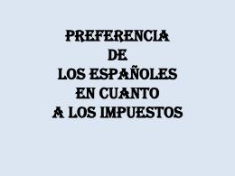 PREFERENCIA DE LOS ESPAÑOLES EN CUANTO A