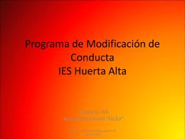 Programa de Modificación de Conducta IES Huerta Alta