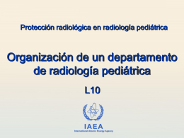 10. Organización de un departamento de radiología pediátrica