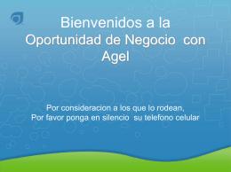 Bienvenidos a la Oportunidad de Negocio Agel