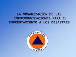 la organización de las infocomunicaciones para el enfrentamiento a