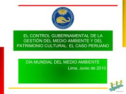el control de la gestión del medio ambiente y del patrimonio cultural