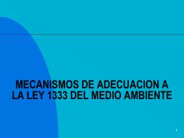 mecanismos de adecuacion a la ley 1333 del medio ambiente parte 3