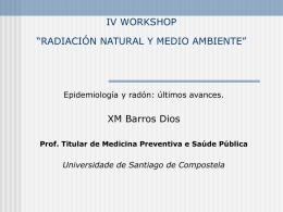 "IV WORKSHOP ""RADIACIÓN NATURAL Y MEDIO"