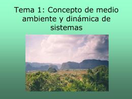 Tema 1: Concepto de medio ambiente y dinámica