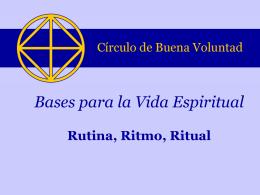 2. Rutina, Ritmo, Ritual