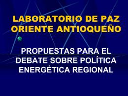 Propuesta para el debate sobre política energética regional