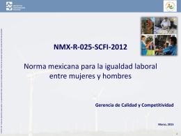 Presentación de la norma mexicana para la igualdad laboral entre