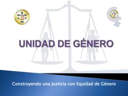 UNIDAD DE GÉNERO - Corte Suprema de Justicia