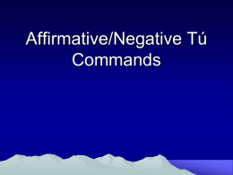 Affirmative and Negative Tu Commands1