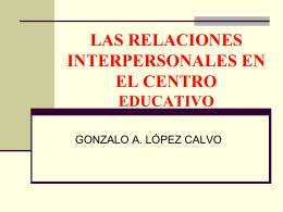 las relaciones interpersonales en el centro educativo