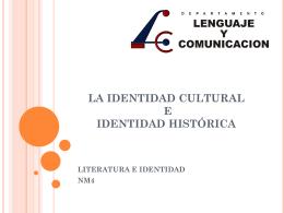 Identidad Cultural e Historica