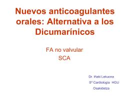 Nuevos anticoagulantes orales: Alternativa a los Dicumarínicos