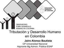 Tributación y Desarrollo Humano en Colombia Jairo Alonso Bautista
