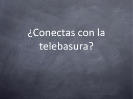 ¿conectas con la telebasura? presentación