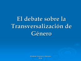 El debate sobre la Transversalización de Género